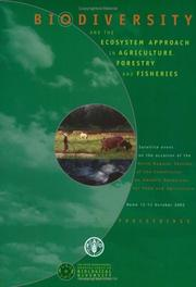 Cover of: Biodiverity and the Ecosystem Approach in Agriculture, Forestry and Fisheries | Food and Agriculture Organization of the