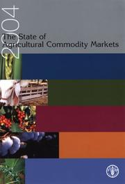 Cover of: State Of Agricultural Commodity Markets 2004