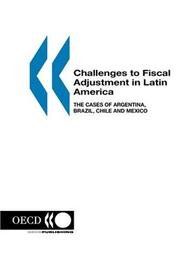Cover of: Challenges to Fiscal Adjustment in Latin America
