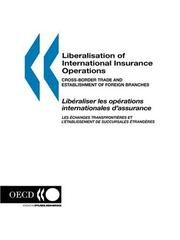 Cover of: Liberalisation of International Insurance Operations