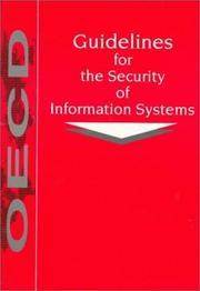 Cover of: Guidelines for the security of information systems. | Organisation for Economic Co-operation and Development. Committee for Information, Computer, and Communications Policy.