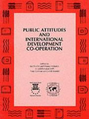 Cover of: Public attitudes and international development co-operation |