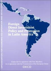 Cover of: Foreign direct investment policy and promotion in Latin America. |