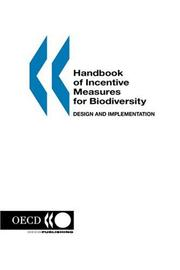Cover of: Handbook of Incentive Measures for Biodiversity
