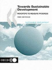 Cover of: Towards Sustainable Development: Indicators to Measure Progress  | Organisation for Economic Co-operation and Development