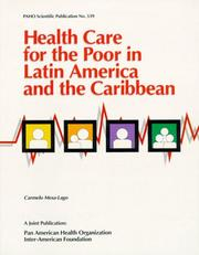 Cover of: Health care for the poor in Latin America and the Caribbean | Carmelo Mesa-Lago