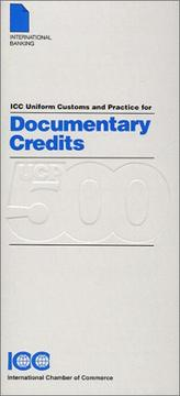 Cover of: Uniform Customs & Practice for Documentary Credits (ICC Publication) | International Chamber of Commerce