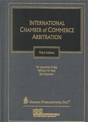 Cover of: International Chamber of Commerce arbitration | W. Laurence Craig