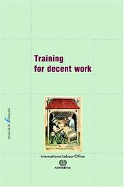Cover of: Training For Decent Work | Gerry Rodgers