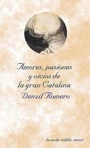 Cover of: Amores, pasiones y vicios de la Gran Catalina