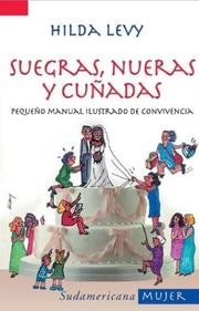 Cover of: Suegras, nueras y cunadas/ Mothers-in-law, Daughters-in-law, and Sisters-in-law