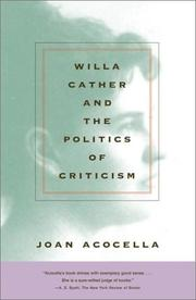 Cover of: Willa Cather and the politics of criticism | Joan Ross Acocella