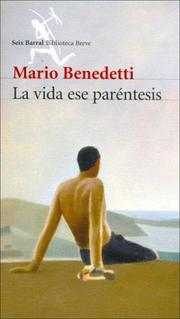 Cover of: La Vida Ese Parentesis