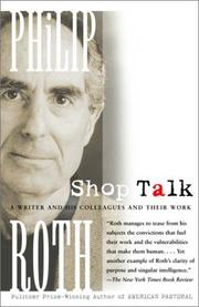 Cover of: Shop Talk: a writer and his colleagues and their work