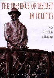 Cover of: The presence of the past in politics