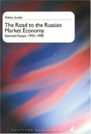 Cover of: Road to the Russian market economy | Pekka Sutela