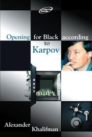 Cover of: Opening for Black According to Karpov (Repertoire Books) by Alexander Khalifman
