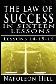 Cover of: The Law of Success, Volume XIV, XV & XVI | Napoleon Hill