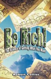 Cover of: Be Rich | Robert Collier