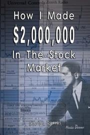 Cover of: How I Made $2,000,000 In The Stock Market | Nicolas Darvas