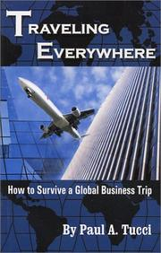 Cover of: Traveling everywhere | Paul A. Tucci