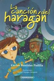 Cover of: La Cancion Del Haragan by Carlos Bastidas