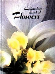 Cover of: Colombia Land of Flowers