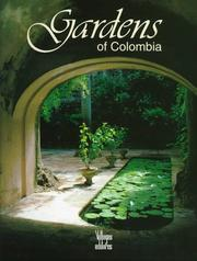 Cover of: Gardens of Colombia | J. G. Cobo Borda