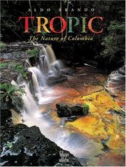 Cover of: Tropic: The Nature of Colombia