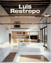 Cover of: Luis Restrepo, Architecture
