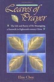 Cover of: Leaves of Prayer (Academic Monographs on Chinese Literature) | Elsie Choy