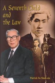 Cover of: A seventh child and the law | Patrick Shuk-siu Yu