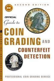 Cover of: The Official Guide to Coin Grading and Counterfeit Detection Edition #2 (Official Guide to Coin Grading and Counterfeit Detection)