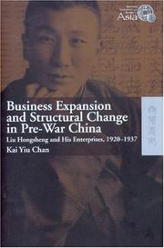 Cover of: Business Expansion and Structural Change in Pre-war China | Kai Yiu Chan