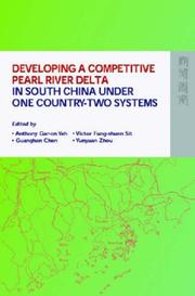Cover of: Developing a Competitive Pearl River Delta In South China Under One Country-Two Systems |