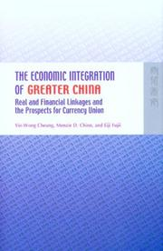 Cover of: The Economic Integration of Greater China | Yin-Wong Cheung