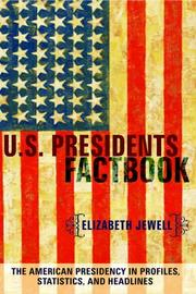 Cover of: US Presidents Factbook | Elizabeth Jewell
