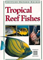 Cover of: Tropical Reef Fishes (Periplus Tropical Nature Guide)