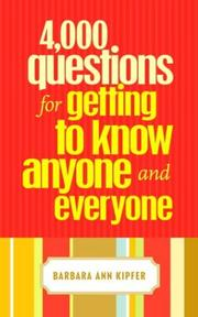 Cover of: 4,000 questions for getting to know anyone and everyone
