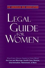 Cover of: The American Bar Association Legal Guide for Women