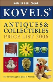 Cover of: Kovels' Antiques & Collectibles Price List, 38th Edition, 2006 (Kovels' Antiques and Collectibles Price List) | Terry Kovel, Ralph Kovel