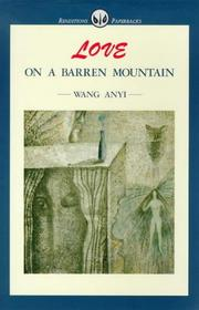Cover of: Love on a barren mountain | Anyi Wang
