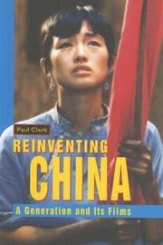 Cover of: Reinventing China | Paul Clark