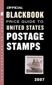 Cover of: The Official Blackbook Price Guide to US Postage Stamps 2007, 29th Edition (Official Blackbook Price Guide to United States Postage Stamps)
