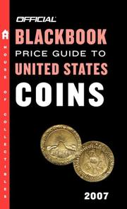 Cover of: The Official Blackbook Price Guide to US Coins 2007, 45th Edition (Official Blackbook Price Guide to United States Coins)