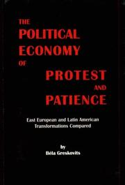 Cover of: The political economy of protest and patience