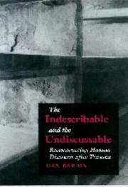 Cover of: The Indescribable and Undiscussable | Dan Bar-On
