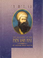 Cover of: The halachoth of the Ben Ish Hai