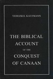Cover of: The biblical account of the conquest of Canaan