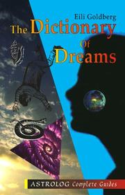 Cover of: The Dictionary of Dreams (Astrolog Complete Guides) | Eili Goldberg